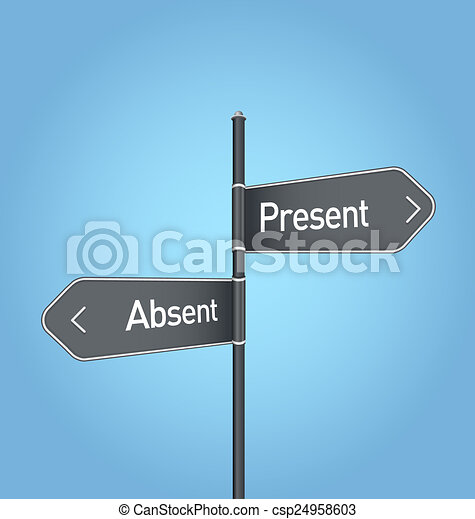 Present vs absent choice road sign on blue background - csp24958603