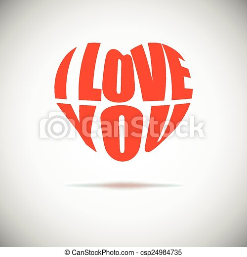 Heart formed from I love you text. - csp24984735
