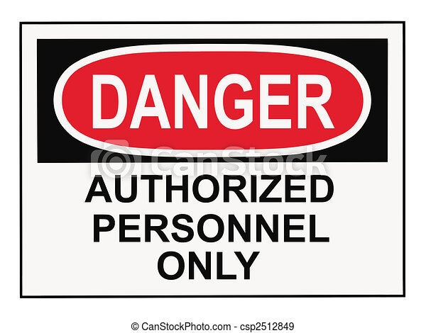 Danger Authorized Personnel Warning Sign - csp2512849