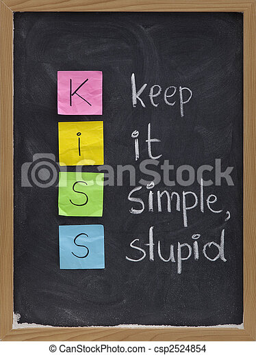 keep it simple, stupid - KISS principle - csp2524854