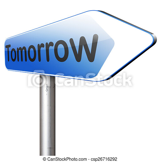 Stock Illustration of tomorrow road sign or next day banner ...