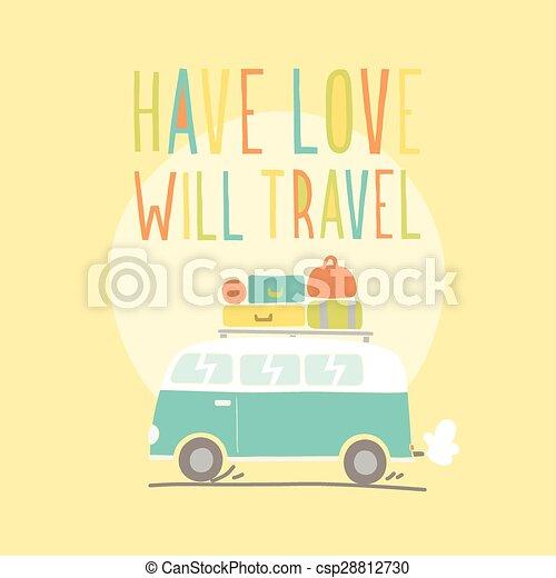 Have love will travel. Retro van illustration - csp28812730