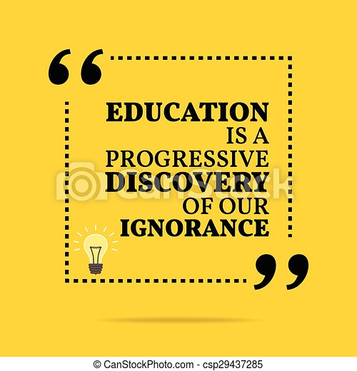 vector of inspirational motivational quote education is a