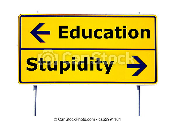 education and stupidity - csp2991184