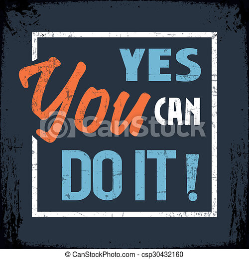 Stock Illustration of Yes You Can Do It - Retro Banner with the ...