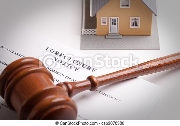 Foreclosure Notice, Gavel and Home - csp3078380