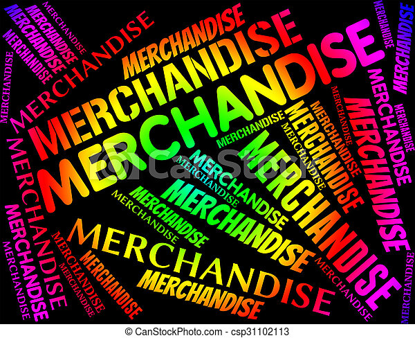Merchandise Word Means Product Buy And Stocks - csp31102113