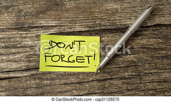 Overhead view of a Don\'t forget reminder message
