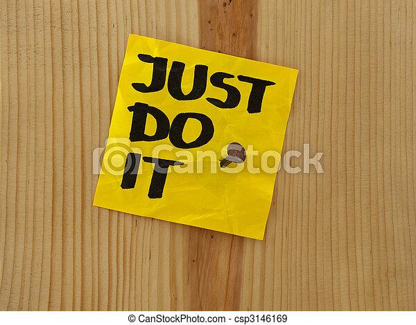 just do it - motivational reminder - csp3146169