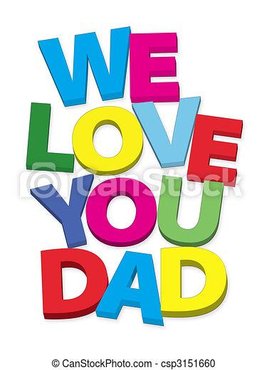 we love you dad - csp3151660