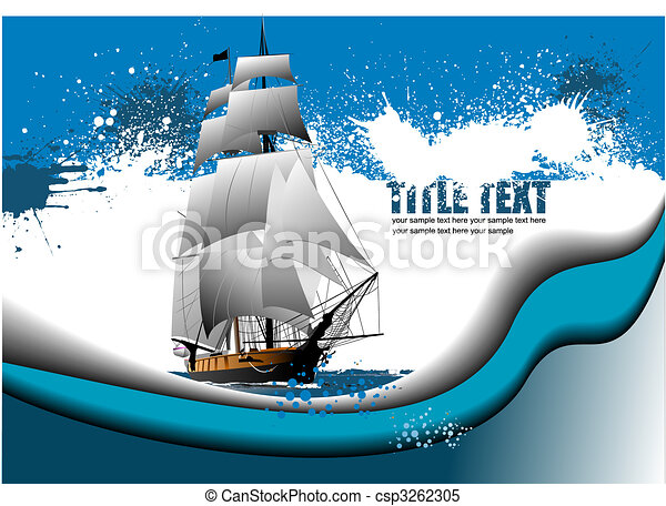 Grunge abstract background with sail ship image. Vector illustration - csp3262305