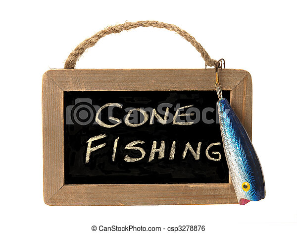 Gone fishing sign - csp3278876