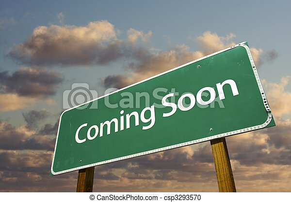 Coming Soon Green Road Sign Over Clouds - csp3293570
