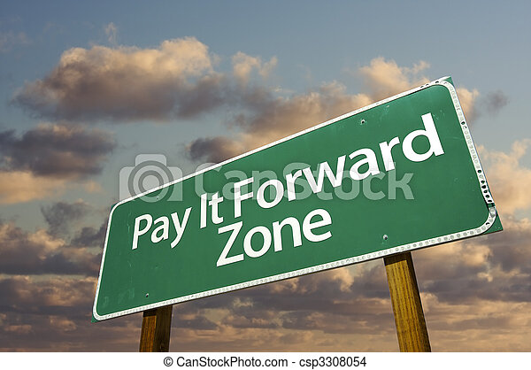 Pay It Forward Zone Green Road Sign and Clouds - csp3308054