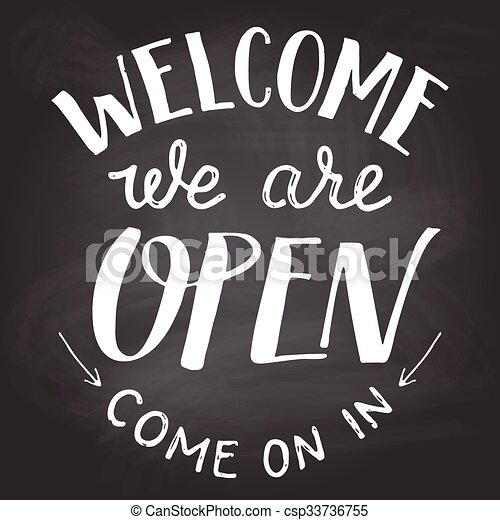 open closed sign template - clipart vector of welcome we are open chalkboard sign
