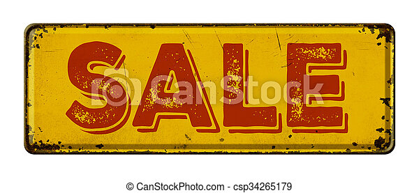Vintage rusty metal sign on a white background - Sale - csp34265179