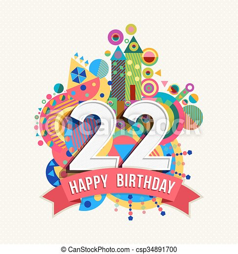 Vector Clipart of Happy birthday 22 year greeting card ...
