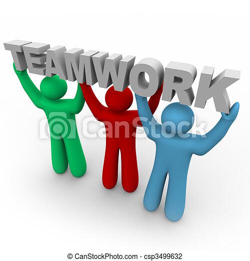 Teamwork - Three People Hold the Word - csp3499632