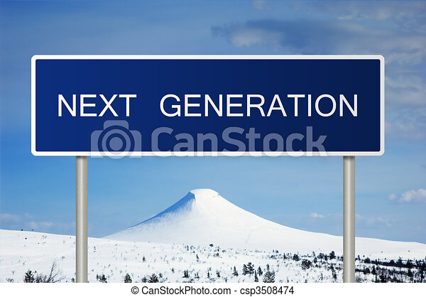 Road sign with text Next Generation - csp3508474