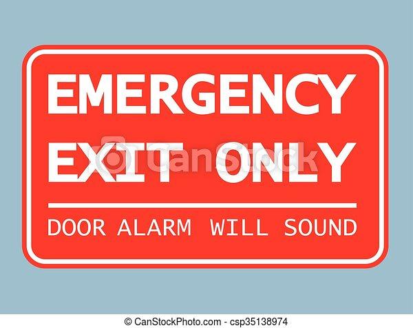 Emergency Exit Only Door Alarm Will - csp35138974