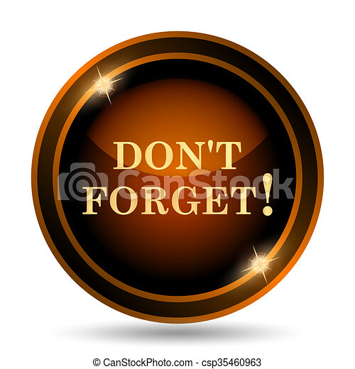 Stock Illustration of Don't forget, reminder icon ...