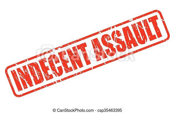 INDECENT ASSAUL... Indecent Assault