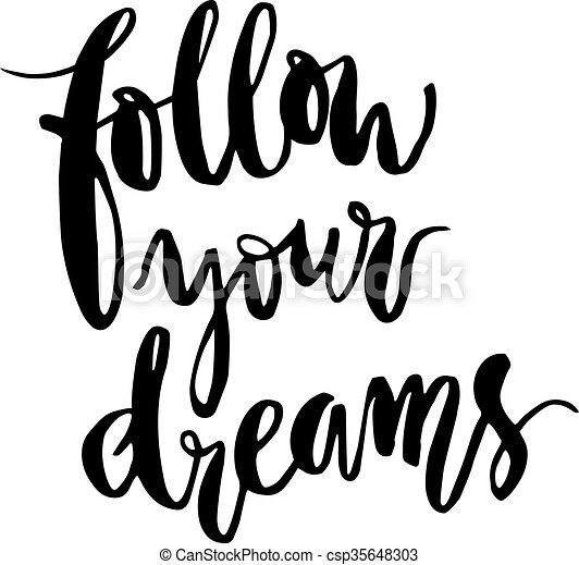 Vector Clipart of Inspirational phrase follow your dreams ...