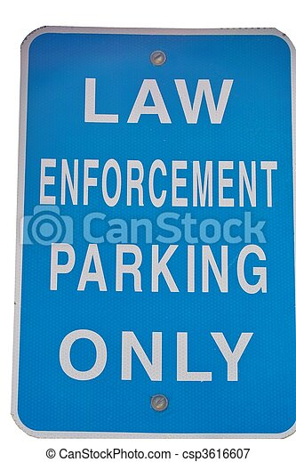 Law Enforcement Sign - csp3616607