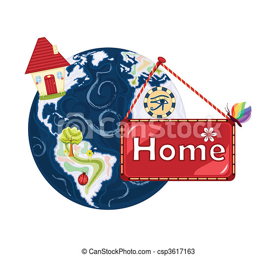 Home Sweet Home- our planet Earth - csp3617163