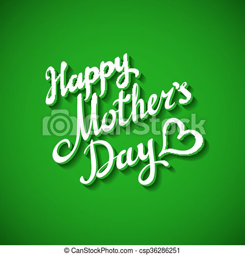 Happy mother day inscription cut isolated on bright green background - csp36286251