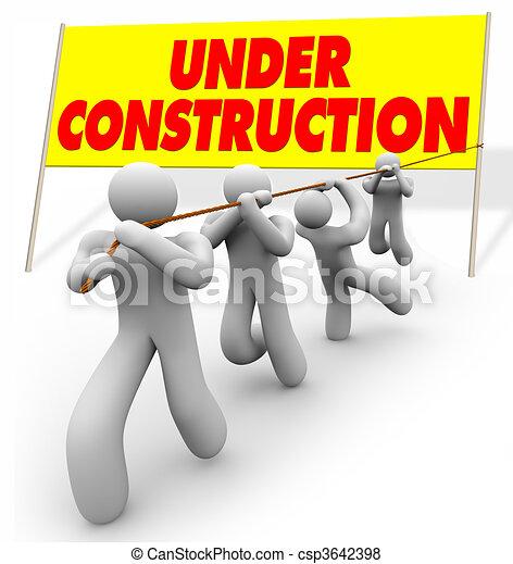 Under Construction - Team Pulling Up Sign - csp3642398