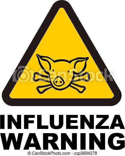 Warnig swine flu sign - csp3694278