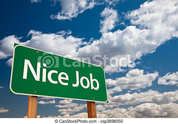 Nice Job Green Road Sign with Sky - csp3696050