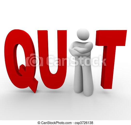 quit - man in word - csp3726138