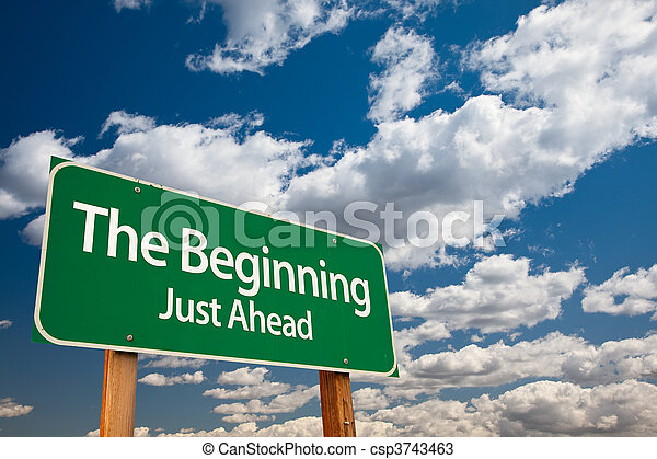 The Beginning Green Road Sign - csp3743463