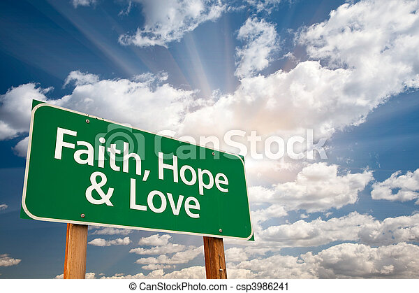 Faith, Hope and Love Green Road Sign - csp3986241