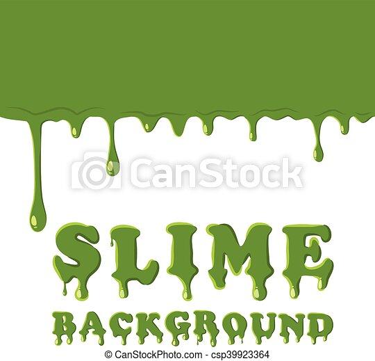 Clip Art Vector of Slime oozing background. Green slime vector ...