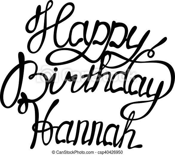 Clipart Vector of Happy birthday Hannah lettering - Vector happy ...