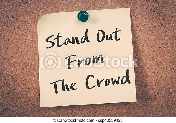 Stand Out From The Crowd - csp40559423
