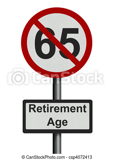 Photo realistic 'retirement age' sign - isolated on white - csp4072413