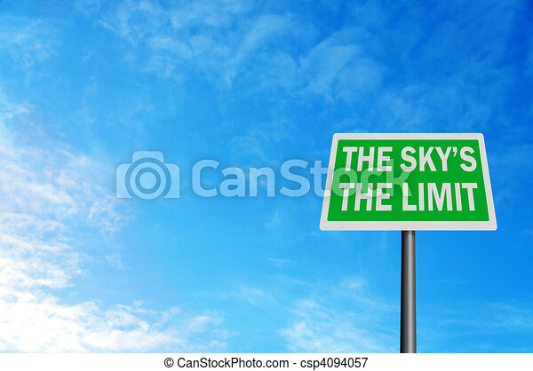 Photo realistic \'the sky\'s the limit\' sign, with space for your  - csp4094057