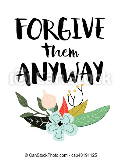 Forgive them anyway - csp43191125