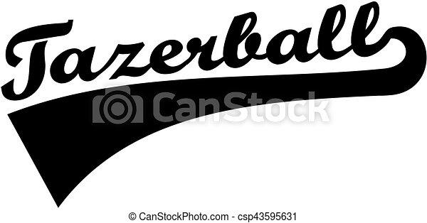 Tazerball word retro font - csp43595631