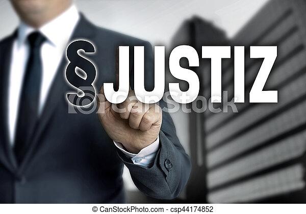 Justiz (in german Justice) is shown by businessman.