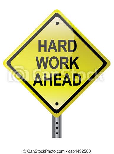 Hard Work Ahead - csp4432560
