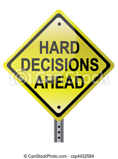 Hard decisions Ahead - csp4432584