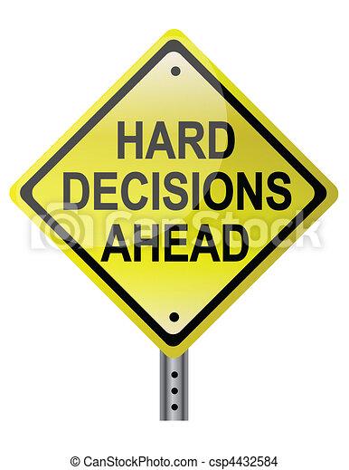 Hard decisions Ahead - csp4432584