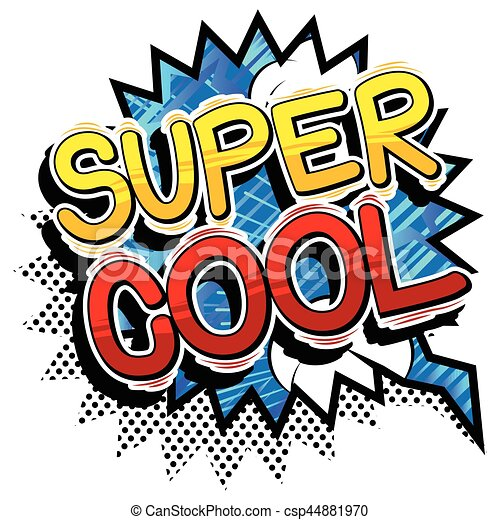 Vectors illustration of super cool comic book style word for Super cool drawings