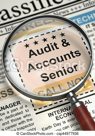 Audit And Accounts Senior - CloseUp View of Jobs in Newspaper with Magnifier. Audit And Accounts Senior - Job Vacancy in Newspaper. Job Search Concept. Blurred Image. 3D Render.