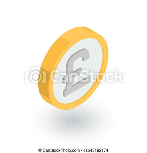 Pound Sterling coin, currency isometric flat icon. 3d vector - csp45192174
